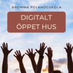 Digitalt Öppet hus